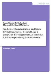 Synthesis, Characterization, and Single Crystal Structure of 4-(3-methoxy-4-(prop-2-yn-1-yloxy)phenyl)-2,6-dimethyl-1,4-dihydropyridine-3,5-dicarbonitrile