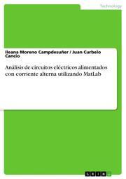 Análisis de circuitos eléctricos alimentados con corriente alterna utilizando MatLab
