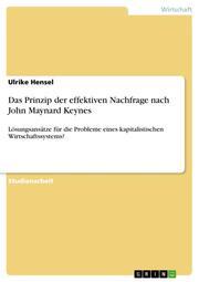 Das Prinzip der effektiven Nachfrage nach John Maynard Keynes