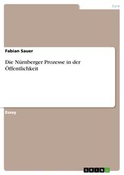 Die Nürnberger Prozesse in der Öffentlichkeit