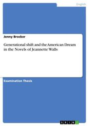 Generational shift and the American Dream in the Novels of Jeannette Walls