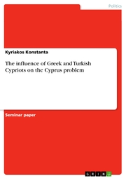 The influence of Greek and Turkish Cypriots on the Cyprus problem