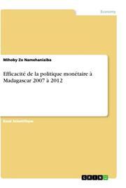 Efficacité de la politique monétaire à Madagascar 2007 à 2012