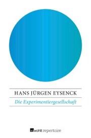 Die Experimentiergesellschaft