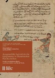 Ausgewählte byzantinische Epigramme in illuminierten Handschriften