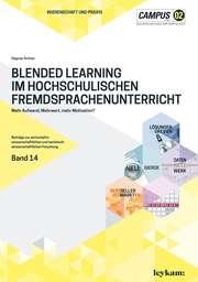 Blended Learning im hochschulischen Fremdsprachenunterricht