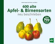 600 alte Apfel- & Birnensorten