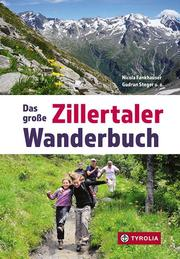 Das große Zillertaler Wanderbuch