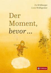 Der Moment, bevor ...