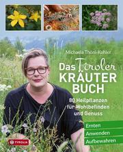Das Tiroler Kräuterbuch