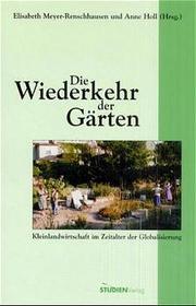 Die Wiederkehr der Gärten