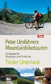 Peter Umfahrers Mountainbiketouren