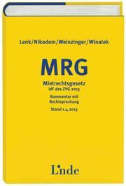 MRG Mietrechtsgesetz - Kommentar mit Rechtsprechung