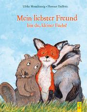 Mein liebster Freund bist du, kleiner Fuchs!