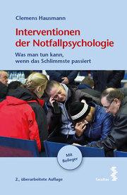 Interventionen der Notfallpsychologie