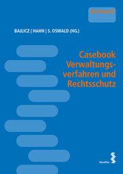 Casebook Verwaltungsverfahren und Rechtsschutz