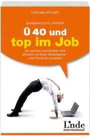 Ü 40 und top im Job
