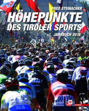 Höhepunkte des Tiroler Sports - Jahrbuch 2018