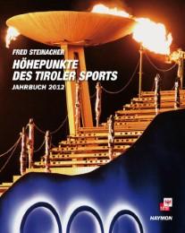 Höhepunkte des Tiroler Sports