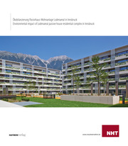 Ökobilanzierung Passivhaus-Wohnanlage Lodenareal in Innsbruck / Environmental impact of Lodenareal passive house residental complex in Innsbruck