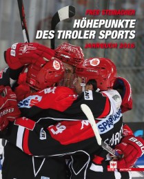 Höhepunkte des Tiroler Sports - Jahrbuch 2016
