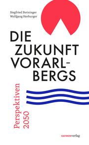 Die Zukunft Vorarlbergs