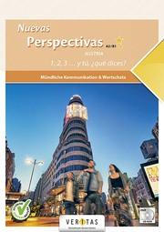 Nuevas Perspectivas A2/B1 Austria. Mündliche Kommunikation & Wortschatz