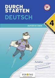 Durchstarten Deutsch 4. Klasse Mittelschule/AHS Aufsätze üben