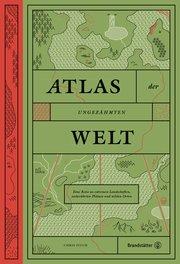 Atlas der ungezähmten Welt - Cover