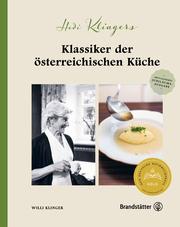 Hedi Klingers Klassiker der österreichischen Küche