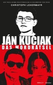 Ján Kuciak und die Paten von Bratislava