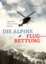 Die alpine Flugrettung