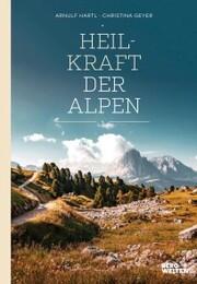 Heilkraft der Alpen