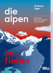 Die Alpen im Fieber