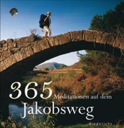 365 Meditationen auf dem Jakobsweg