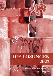 Losungen Schweiz 2022 / Die Losungen 2022