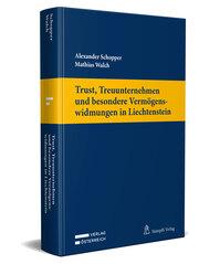 Trust, Treuunternehmen und besondere Vermögenswidmungen in Liechtenstein