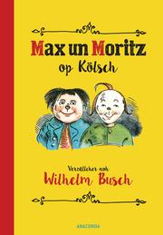 Max und Moritz op Kölsch