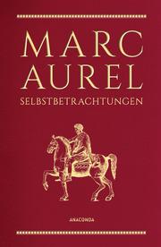 Marc Aurel, Selbstbetrachtungen (Cabra-Lederausgabe)