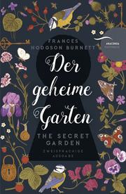 Der geheime Garten/The Secret Garden
