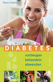 Diabetes vorbeugen, behandeln, abwenden