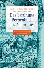 Das berühmte Rechenbuch des Adam Ries