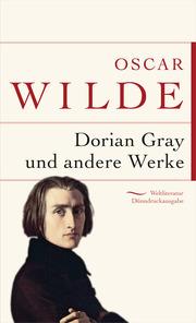 Dorian Gray und andere Werke