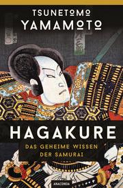 Hagakure - Das geheime Wissen der Samurai