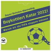 Boykottiert Katar 2022!