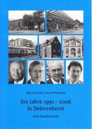 Die Jahre 1991-2006 in Delmenhorst