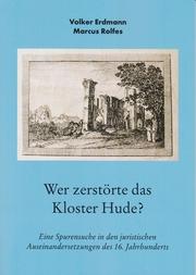 Wer zerstörte das Kloster Hude? - Cover