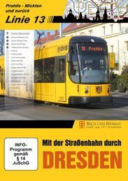 Mit der Straßenbahn durch Dresden, Linie 13