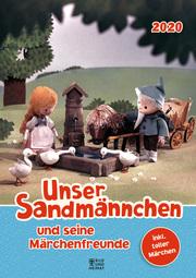 Unser Sandmännchen und seine Märchenfreunde 2020