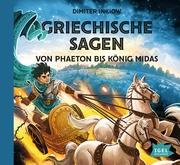 Griechische Sagen - Von Phaeton bis König Midas - Cover